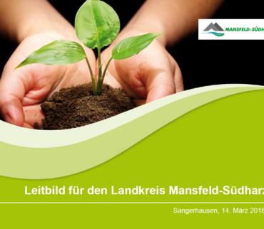 Leitbild für den Landkreis Mansfeld-Südharz 2030 plus